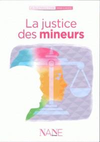 LA JUSTICE POUR LES ENFANTS /COLLECTION LES CITOYENS / NANE