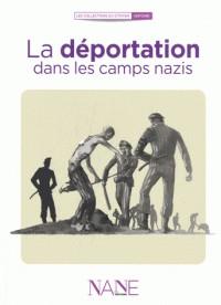 RACONTE-MOI LA DEPORTATION DANS LES CAMPS NAZIS (NE)/NANE