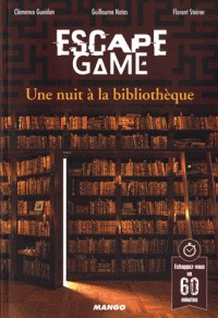 ESCAPE GAME : UNE NUIT A LA BIBLIOTHEQUE / ESCAPE GAME / MANGO