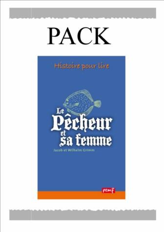PACK LE PECHEUR ET SA FEMME 25 ex + Fiche de lecture / Classiques / P