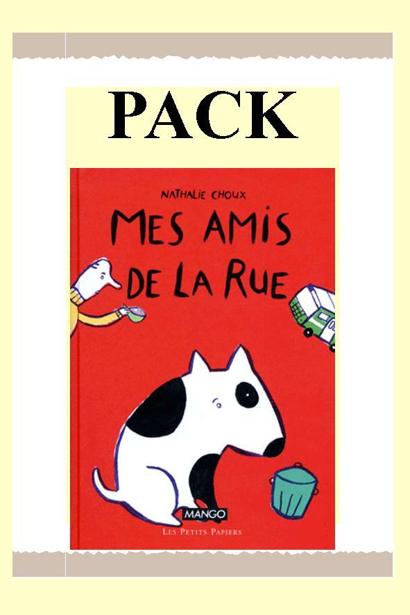 PACK LES AMIS DE LA RUE souple 25 ex