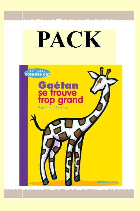 PACK GAETAN SE TROUVE TROP GRAND souple 25 ex