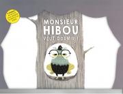 MONSIEUR HIBOU  VEUT  DORMIR / KAMISHIBAI / PAS DE L'ECHELLE