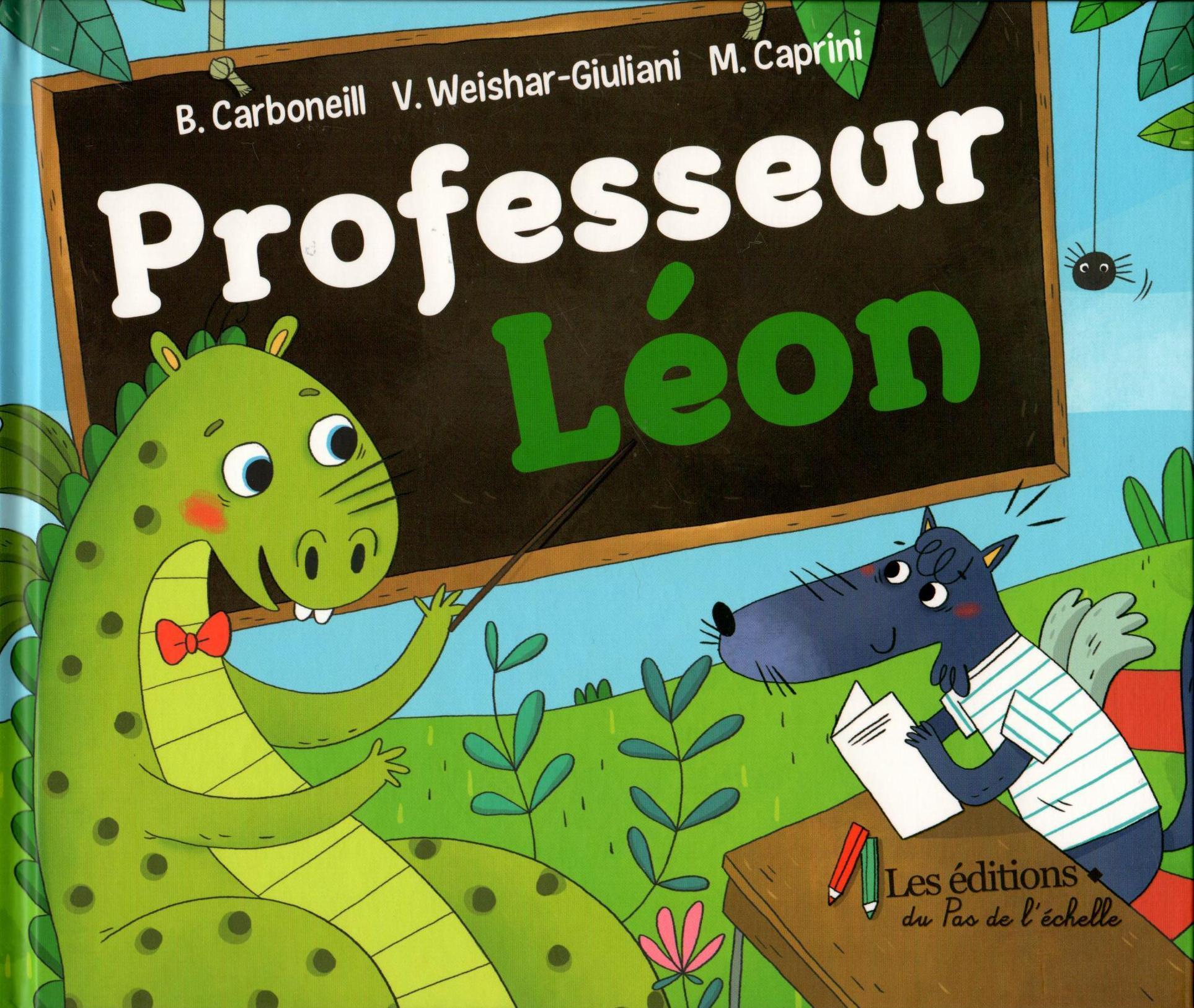 PROFESSEUR LEON/ ED PAS DE L'ECHELLE