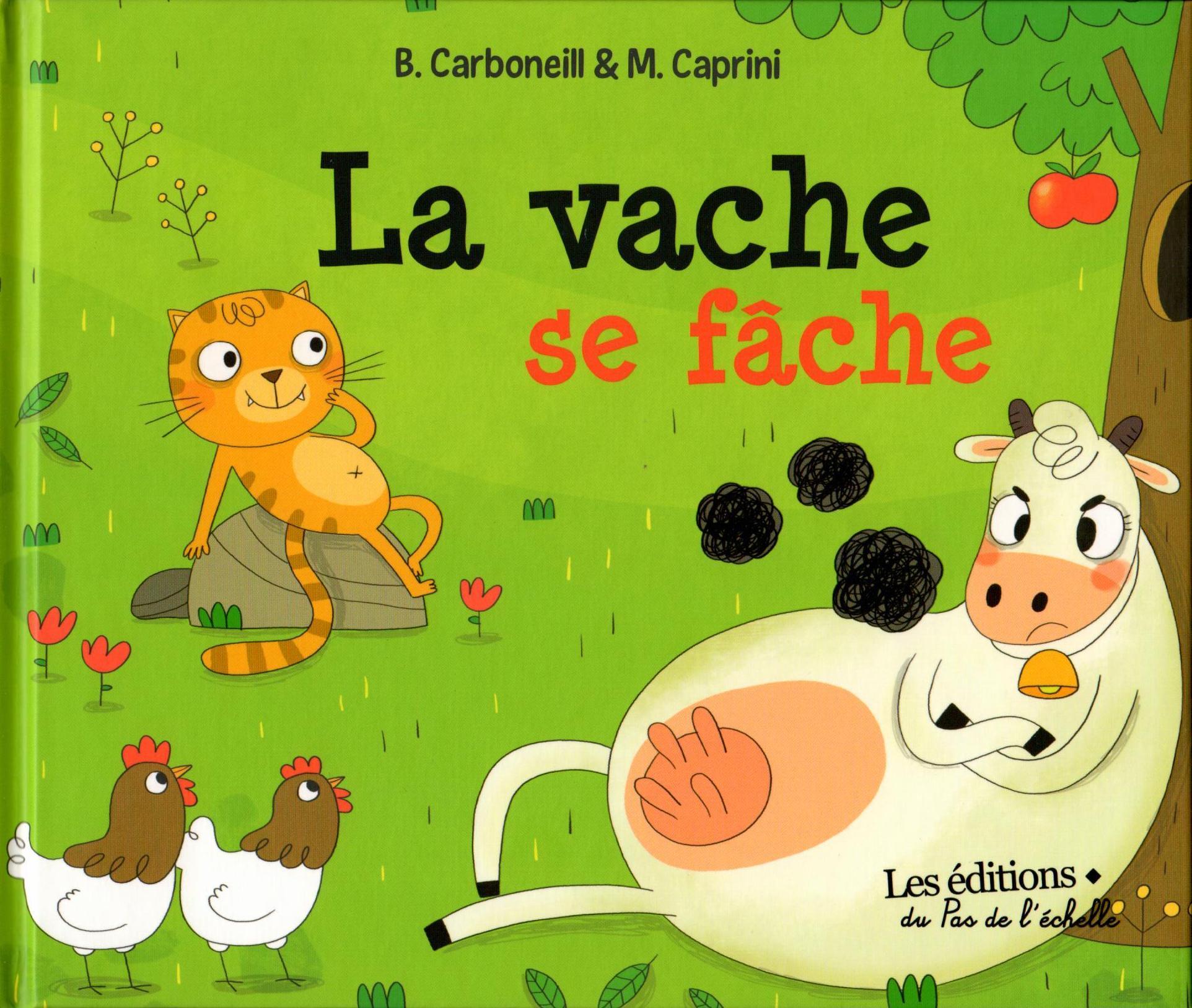 LA VACHE SE FACHE/ LE PAS DE L'ECHELLE