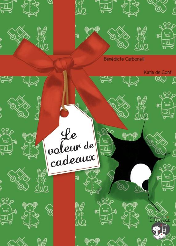 LE VOLEUR DE CADEAUX/ LE PAS DE L'ECHELLE