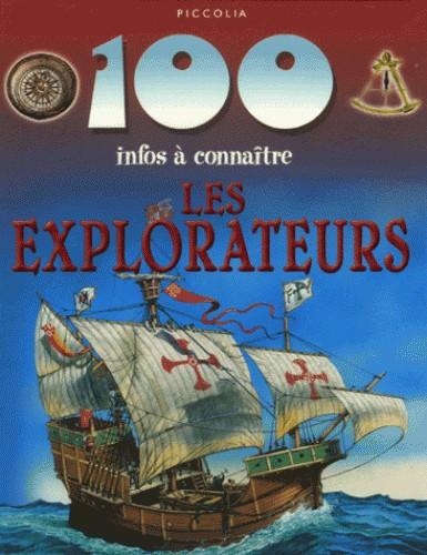 LES EXPLORATEURS/100 INFOS/PICCOLIA