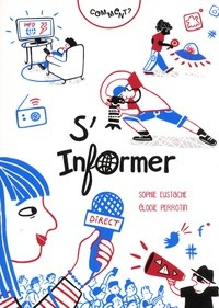 COMMENT S'INFORMER ? (COLL. POCQQ) / DOCUMENTAIRES / RICOCHET