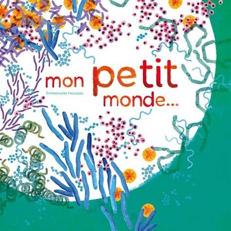 MON PETIT MONDE (COLL. LES CANOES) / ALBUMS / RICOCHET