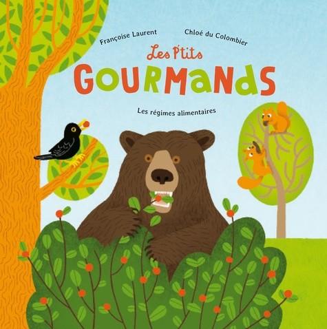 LES P'TITS GOURMANDS - LES REGIMES ALIMENTAIRES (COLL. EVEIL NATURE)
