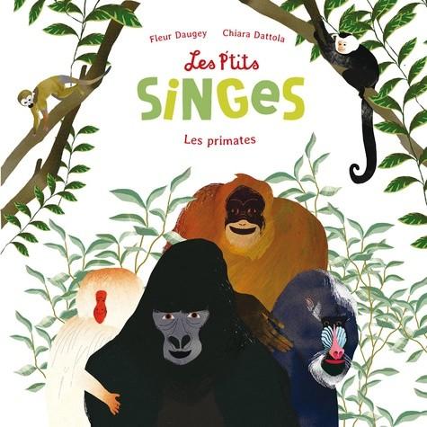 LES P'TITS SINGES (COLL. EVEIL NATURE) / DOCUMENTAIRES / RICOCHET