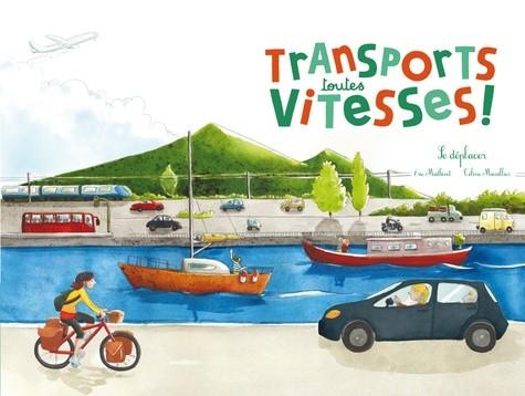 TRANSPORTS, TOUTES VITESSES ! (COLL. OHE LA SCIENCE) / DOC/RICOCHET