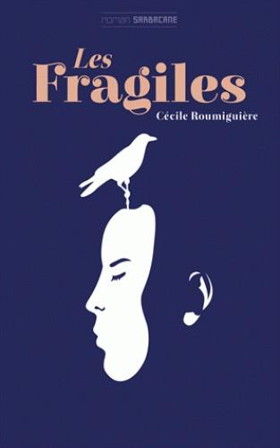 LES FRAGILES / EXPRIM' / SARBACANE