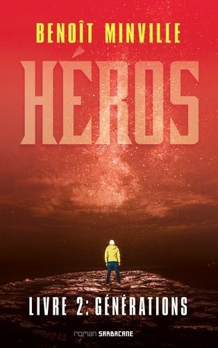 HEROS LIVRE 2 - GENERATIONS / EXPRIM' / SARBACANE