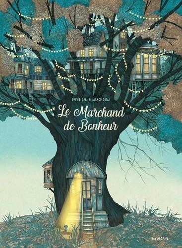 LE MARCHAND DE BONHEUR / SARBACANE