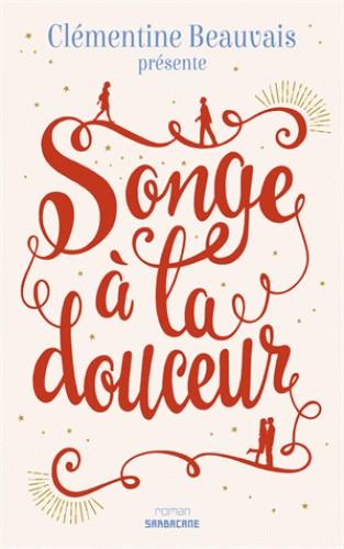 SONGE A LA DOUCEUR / EXPRIM' / SARBACANE