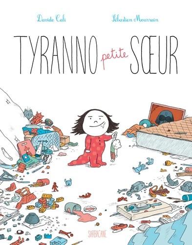 TYRANNO PETITE SOEUR / SARBACANE