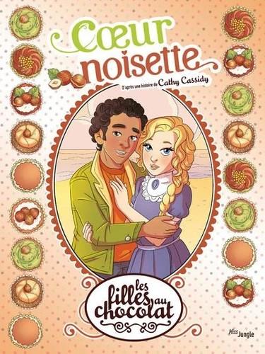 LES FILLES AU CHOCOLAT - TOME 11 COEUR NOISETTE - VOL11 / JUNGLE