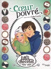 COEUR POIVRE T9 (LES) / LES FILLES AU CHOCOLAT / JUNGLE
