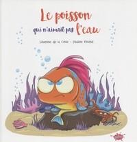 &POISSON QUI N'AIMAIT PAS L'EAU (LE) / ROMAN POCHE / EDITIONS SPLASH