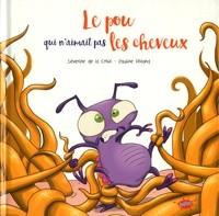 POU QUI N'AIMAIT PAS LES CHEVEUX (LE) / EDITIONS SPLASH