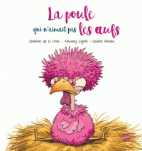 POULE QUI N'AIMAIT PAS LES OEUFS (LA) / ROMAN POCHE / EDITIONS SPLASH