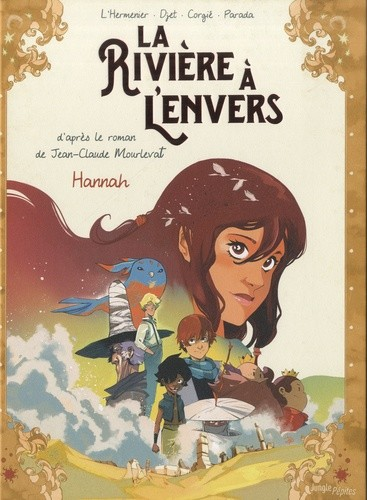 LA RIVIERE A L'ENVERS T2 -HANNAH/ JEUNESSE / JUNGLE
