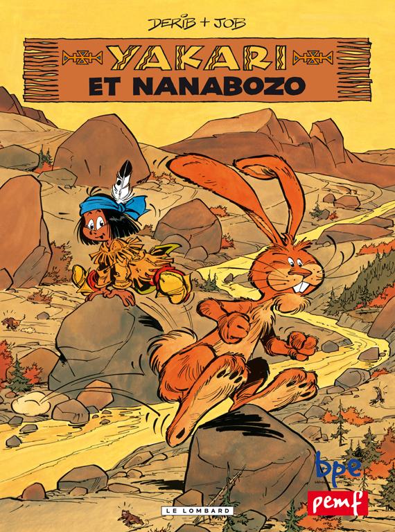 YAKARI ET NANABOZO / LE LOMBARD PEMF