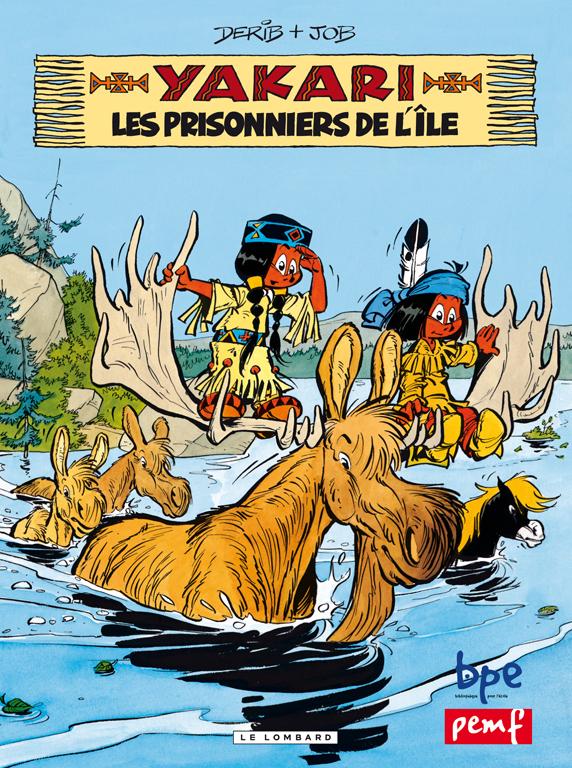 YAKARI ET PRISONNIERS DE L'ILE / LE LOMBARD PEMF