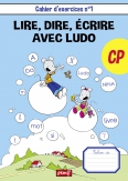 Cahier de l'élève -Méthode de lecture Ludo