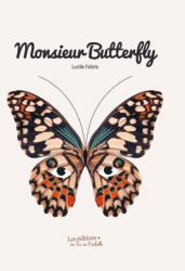 Couverture MONSIEUR BUTTERFLY